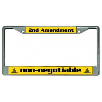 2nd Amendment non-negotiable Chrome License Plate Frame