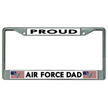 Proud Air Force Dad Chrome License Plate Frame