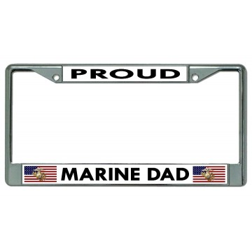Proud Marine Dad Chrome License Plate Frame