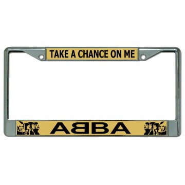 Abba Take A Chance On Me Chrome License Plate Frame