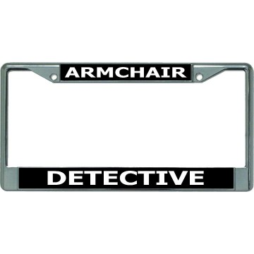 Armchair Detective Chrome License Plate Frame