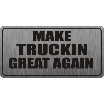Make Truckin Great Again Photo License Plate