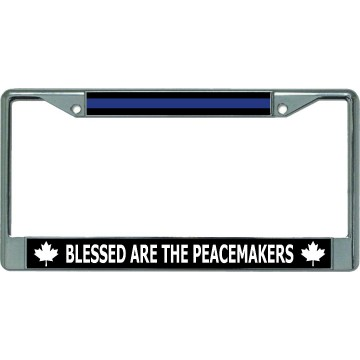 Thin Blue Line Canada Blessed Peacemakers Chrome License Plate Frame