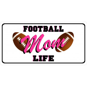 Mom Football Life Photo License Plate