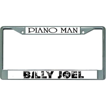 Billy Joel Piano Man Chrome License Plate Frame
