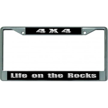 4X4 Life Rocks On Chrome License Plate Frame