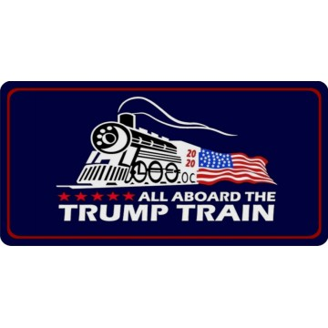 All Aboard The Trump Train 2020 Photo License Plate