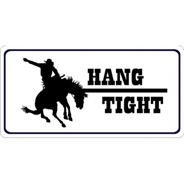 Hang Tight Bronco Rider Centered Photo License Plate