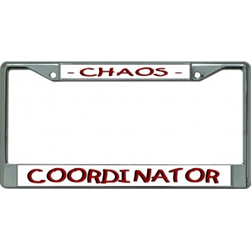 Chaos Coordinator Chrome License Plate Frame