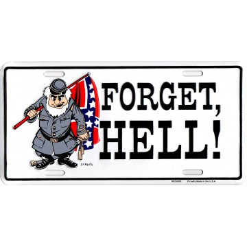 Forget Hell #3 Metal License Plate