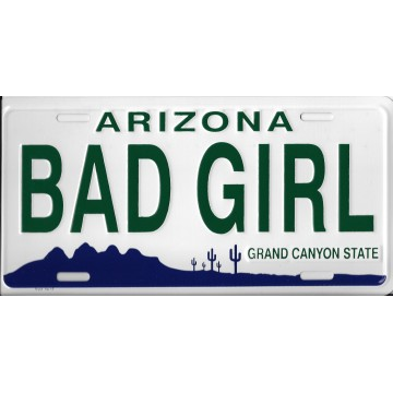 Arizona Bad Girl Metal License Plate