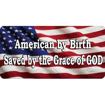 American By Birth On U.S. Flag Photo License Plate