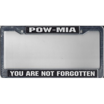 POW - MIA You Are Not Forgotten Chrome License Plate Frame