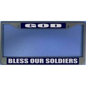 God Bless Our Soldiers Chrome License Plate Frame