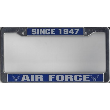 Air Force Since 1947 Chrome License Plate Frame