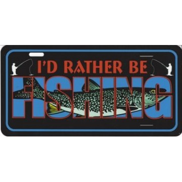 I'd Rather Be Fishing Photo License Plate