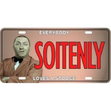 Three Stooges Soitenly Metal License Plate