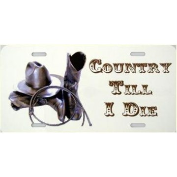 Country Till I Die Metal License Plate