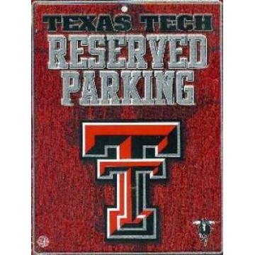 Texas Tech Red Raiders Metal Parking Sign