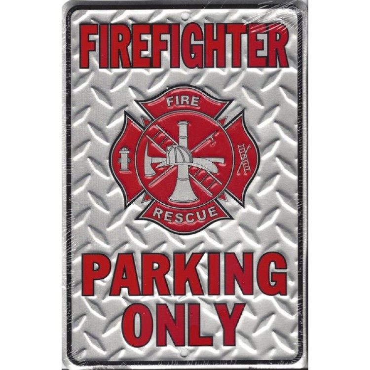 Firefighter Parking Only Diamond Plate Sign