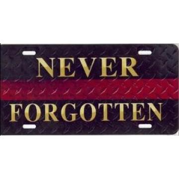 Fallen Fire Fighter Red Stripe Never Forgotten Airbrush License Plate