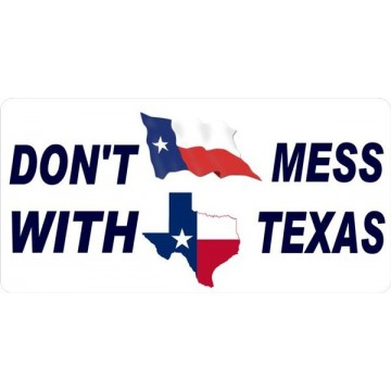 Don't Mess With Texas Photo License Plate