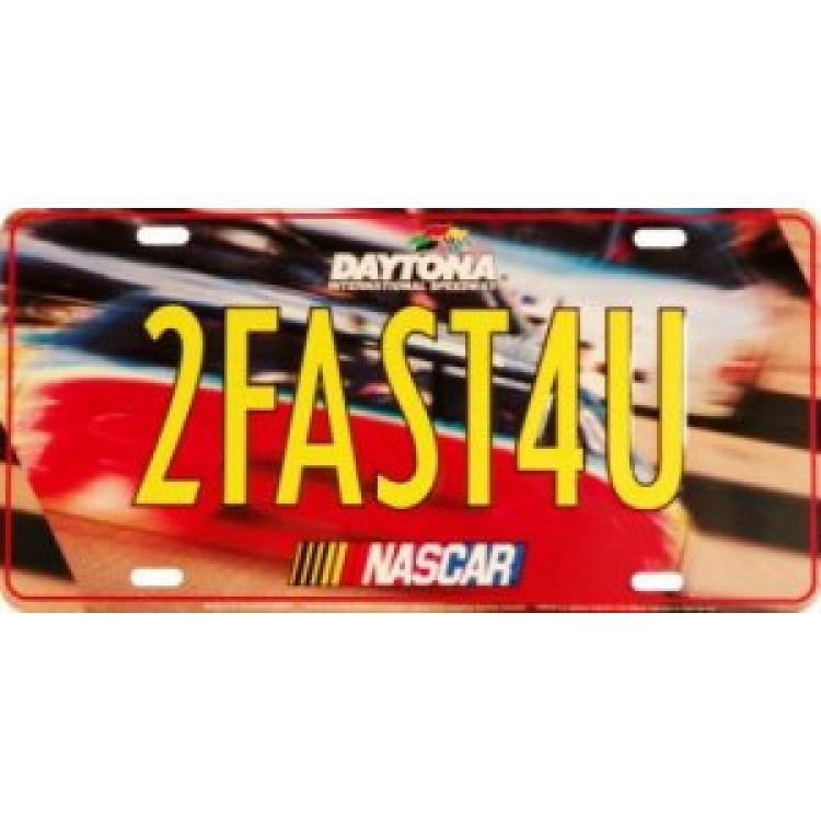 Nascar 2FAST4U Metal License Plate