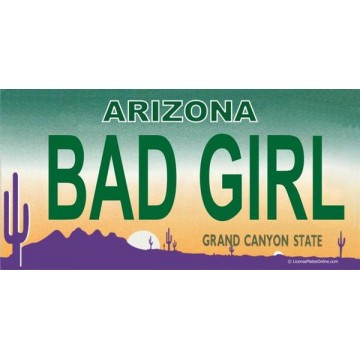 Arizona BAD GIRL Photo License Plate