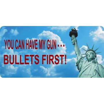You Can Have My Gun Photo License Plate