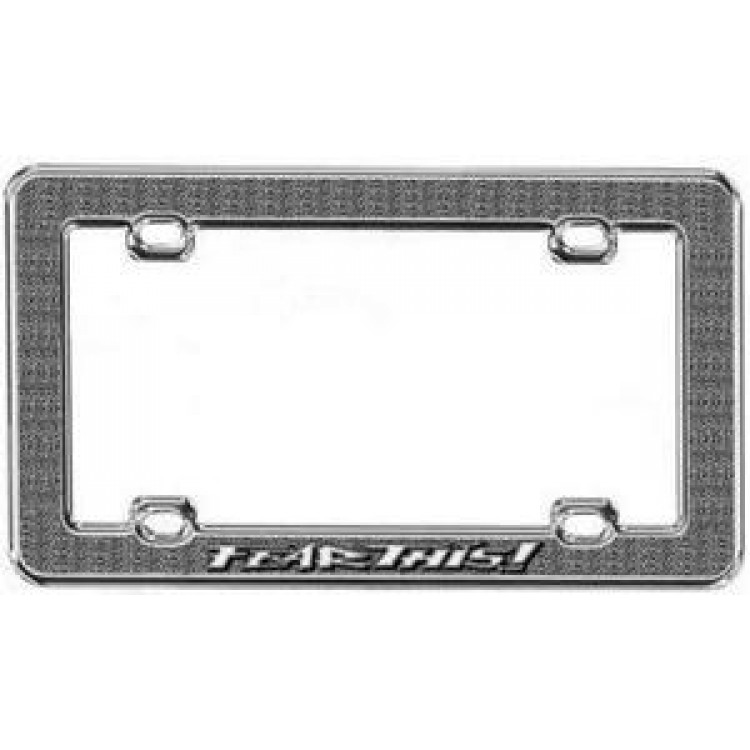 Fear This Die Cast License Frame