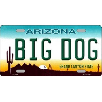 Arizona Big Dog Metal License Plate
