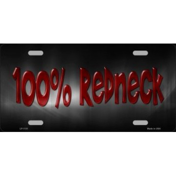 100% Redneck Metal License Plate