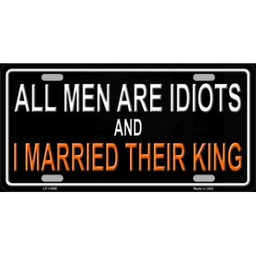 All Men Are Idiots … Metal License Plate