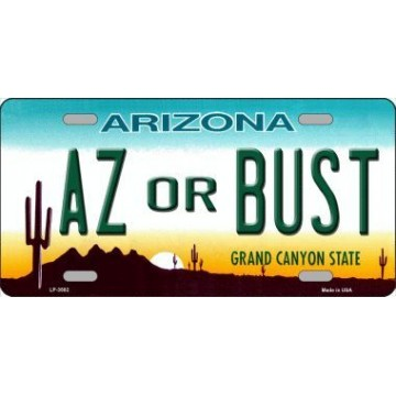 Arizona AZ Or Bust Metal License Plate