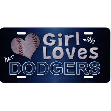 This Girl Loves Her Dodgers Metal License Plate