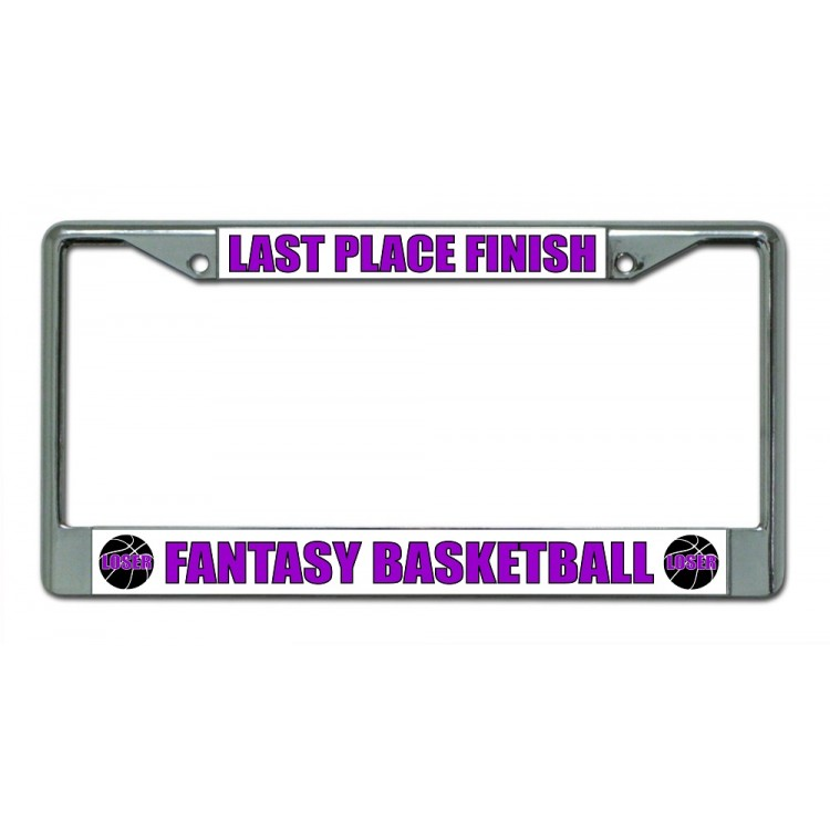 Last Place Finish Fantasy Basketball Chrome License Plate Frame