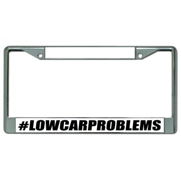#lowcarproblems Chrome License Plate Frame