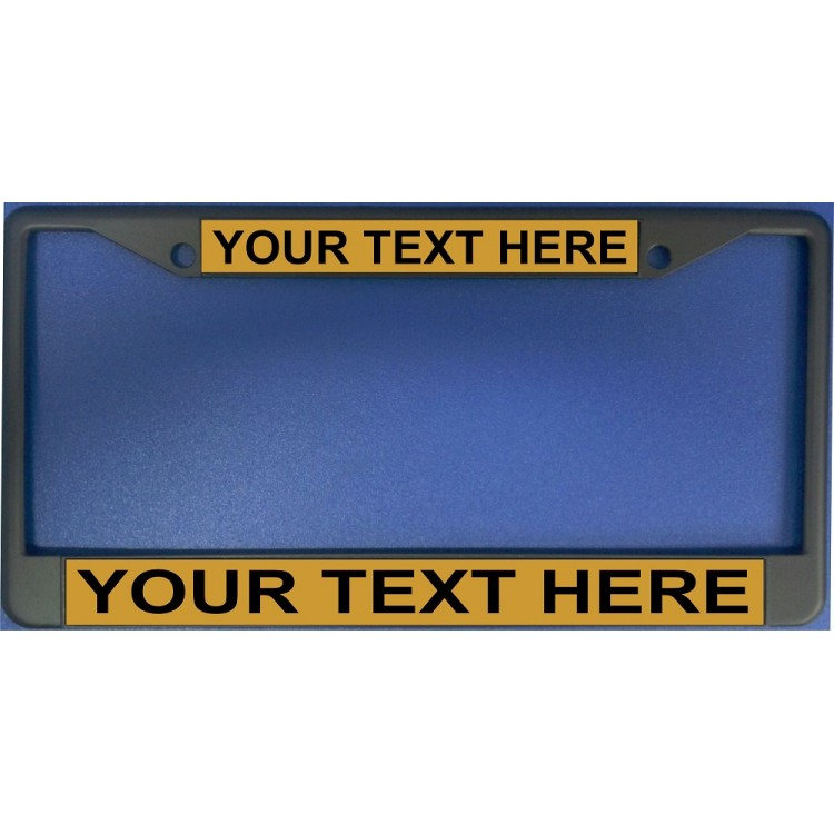 Your Text Here Gold Background Black License Plate Frame