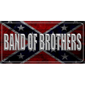 Band Of Brothers On Confederate Rebel Flag Photo License Plate