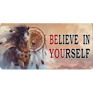 Believe In Yourself Native American Horse Photo License Plate