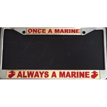 Once A Marine … Chrome Laser License Plate Frame