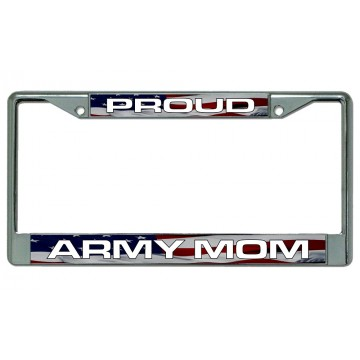 Proud Army Mom American Flag Chrome License Plate Frame