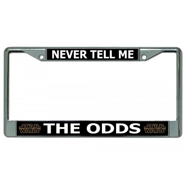Never Tell Me The Odds Star Wars Chrome License Plate Frame