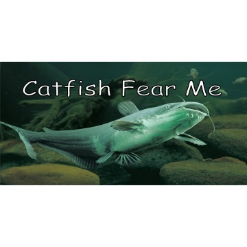 Catfish Fear Me Photo License Plate