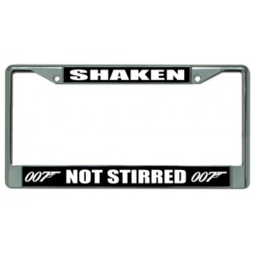 007 Shaken Not Stirred Chrome License Plate Frame