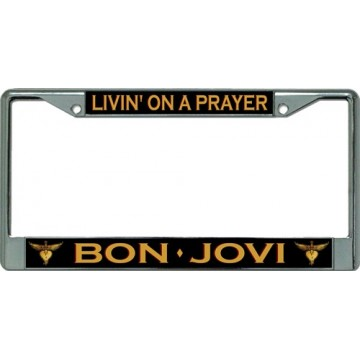 Bon Jovi Livin' On A Prayer Chrome License Plate Frame