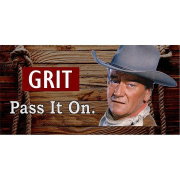 Grit Pass It On John Wayne Photo License Plate