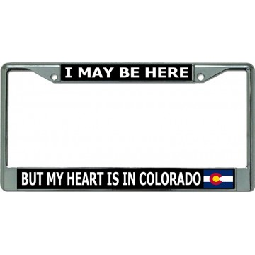 My Heart Is In Colorado Chrome License Plate Frame