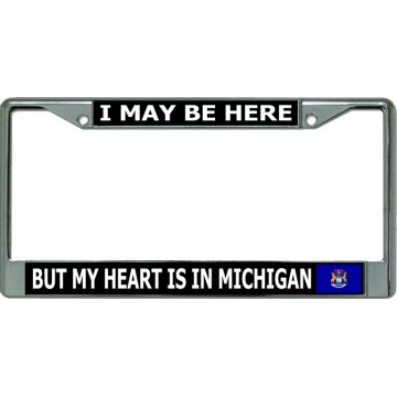 My Heart Is In Michigan Chrome License Plate Frame