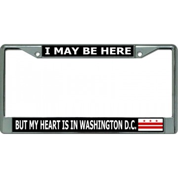 My Heart Is In Washington D.C. Chrome License Plate Frame